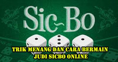 cara bermain judi sicbo