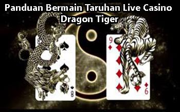 Panduan Bermain Taruhan Live Casino Dragon Tiger